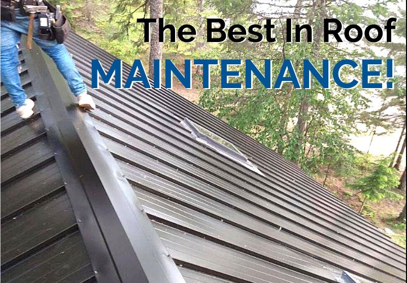 We're The Best In Roof Maintenance!