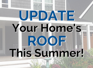 Read more about the article Upgrade Your Roof This Summer!