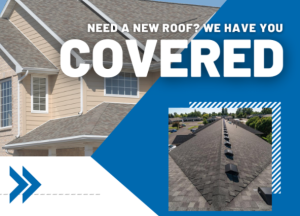 Read more about the article Need a New Roof? We Have You Covered!